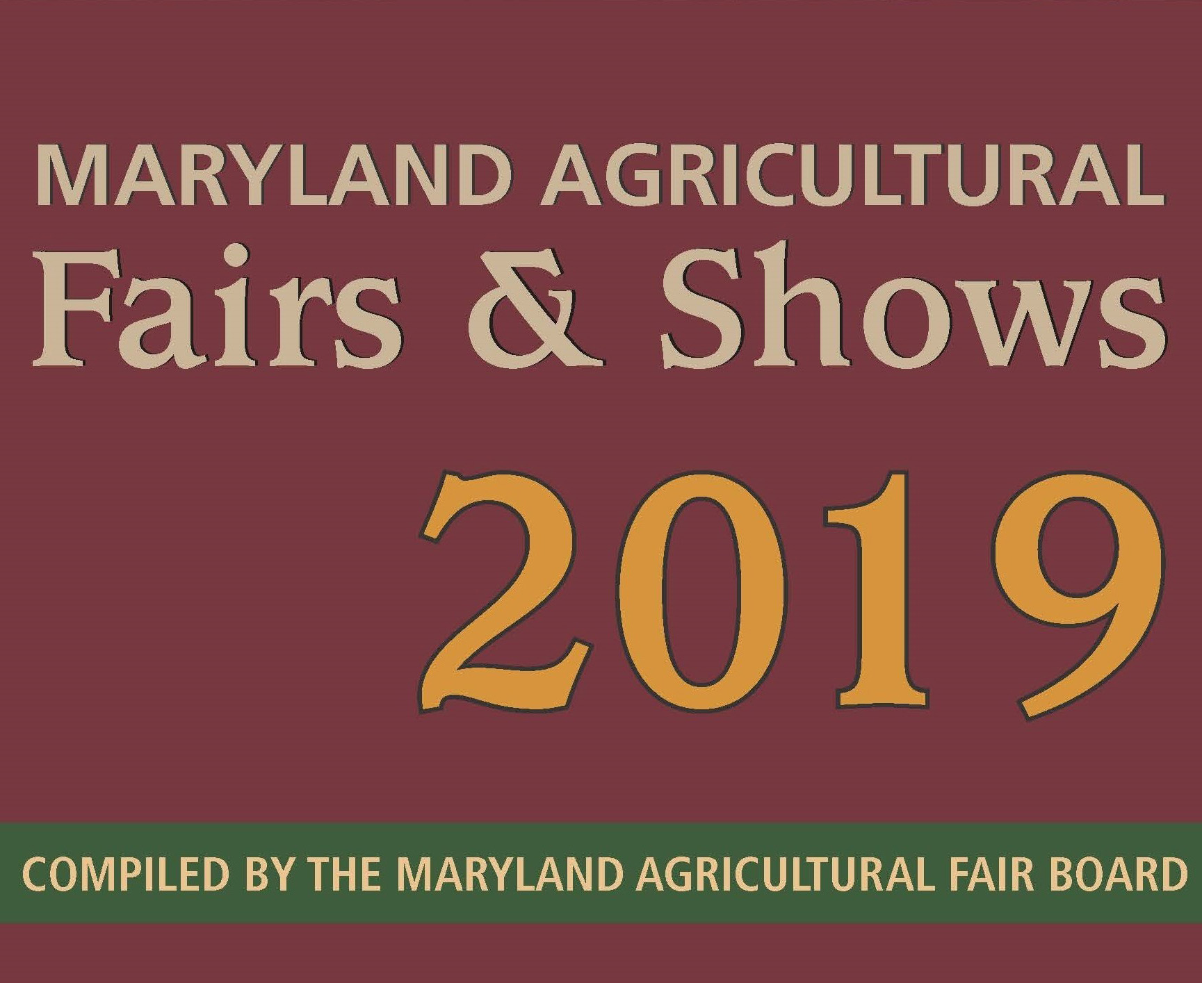 2019 Maryland Agricultural Fairs & Shows Brochure